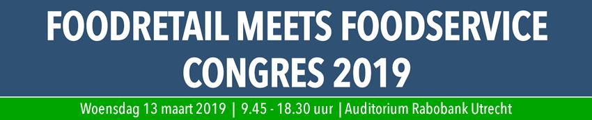 Foodretail meets Foodservice Congres 2019